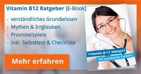 Vitamin B12 Mangel Ratgeber